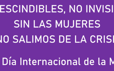 #8M: Imprescindibles, no invisibles