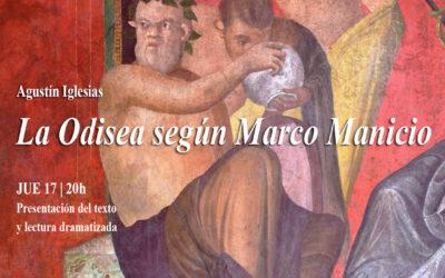 """Sala   17 jun – Gira   18 jun: Guirigai presenta el texto dramático""""La Odisea según Marco Manicio""""de Agustín Iglesias"""